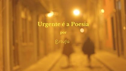 Urgente é a Poesia